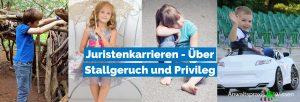 Juristenkarrieren - Über Stallgeruch und Privileg